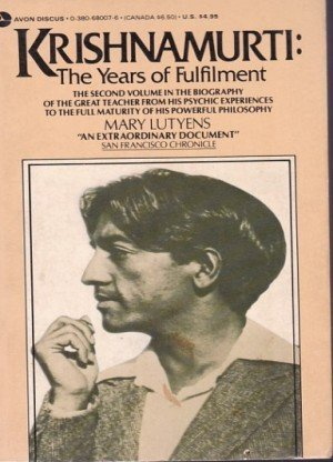 Krishnamurti: The Years of Fulfillment