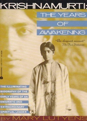 Krishnamurti the Years of Awakening