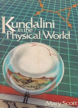 Kundalini in the physical world