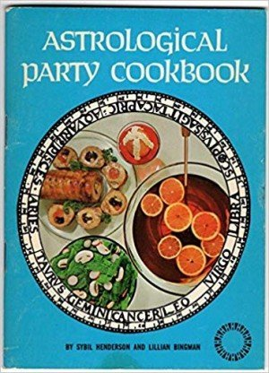 Astrological Party Cookbook