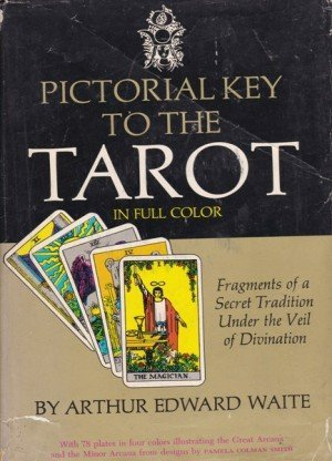 Pictorial Key To The Tarot: In Full Color
