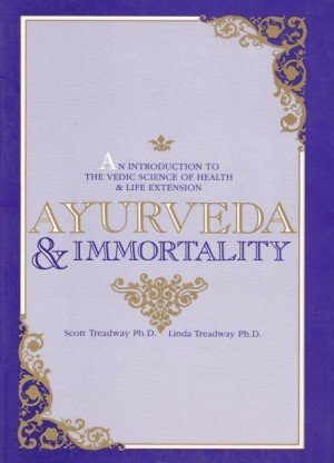 Ayurveda and Immortality