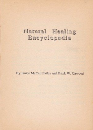 Natural Healing Encyclopedia