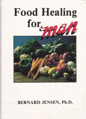 Food Healing for Man