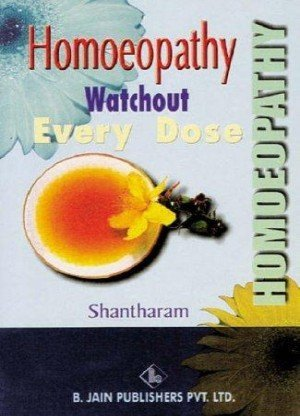 Homeopathy: Watchout Every Dose