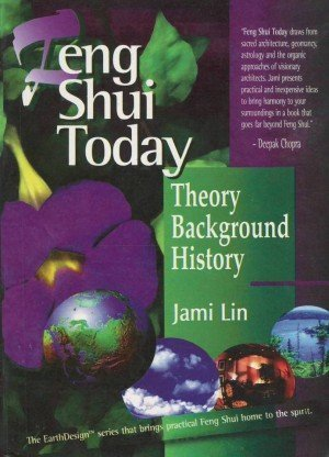 Feng Shui Today Theory Background History