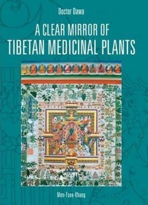 A Clear Mirror of Tibetan Medicinal Plants Volume 1 and 2