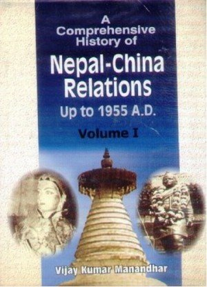 Comprehensive History of Nepal-China Relations to 1955