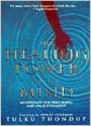 The Healing Power Of Mind: Meditation For Well-Being And Enlightenment