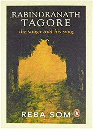 Rabindranath Tagore: The Singer & His Song