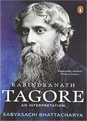 Rabindranath Tagore: An Interpretation