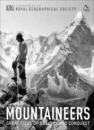 Mountaineers Great tales of bravery and conquest