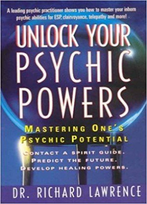 Unlock Your Psychic Powers: Mastering One's Psychic Potential