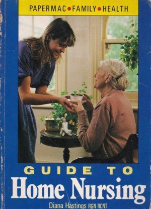 Guide To Home Nursing