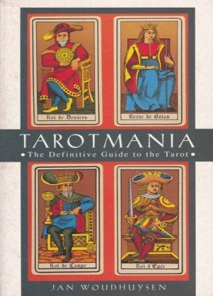 Tarot Mania: The Definitive guide to the Tarot