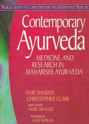 Contemporary Ayurveda: Medicine and Research in Maharishi Ayur-Veda