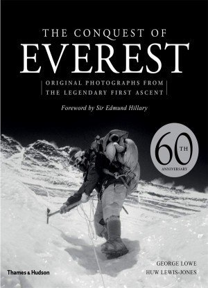 The Conquest of Everest Original Photographs From The Legendary First Ascent