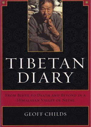 Tibetan Diary From Birth to Death and Beyond in the Shadow of Manaslu