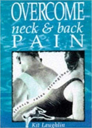 Overcome Neck And Back Pain