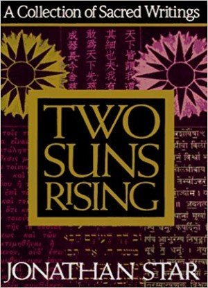 Two Suns Rising: A Collection Of Sacred Writings