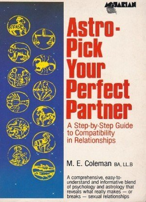 Astro-Pick Your Perfect Partner: A Step-By-Step Guide to Compatibility in Relationships