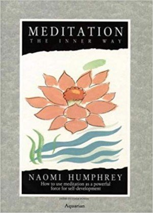 Meditation: The Inner Way