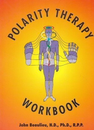 Polarity Therapy Workbook