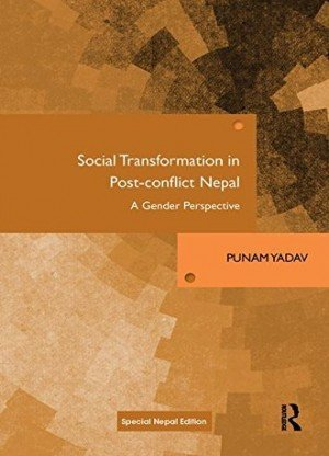 Social Transformation in Post Conflict Nepal  A Gender Perspective