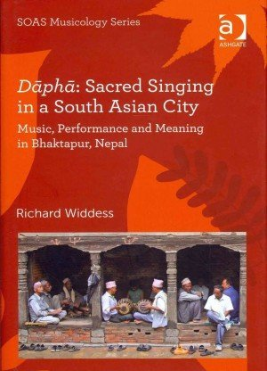 Dapha Sacred Singing in a South Asian City Music Performance and Meaning in Bhaktapur Nepal