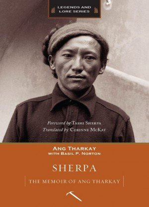 Sherpa: The Memoir of Ang Tharkay