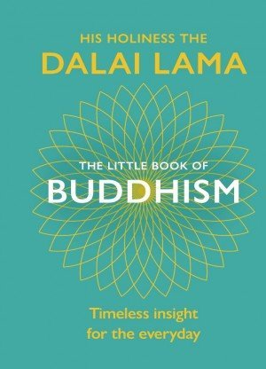 The Little Book of Buddhism Timeless Insight for the Everyday
