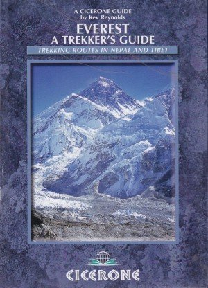 Everest A Trekker's Guide Trekking routes in Nepal and Tibet