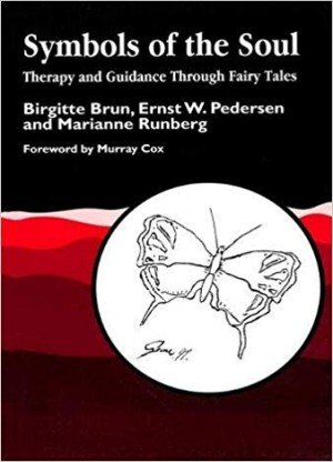 Symbols Of the Soul: Therapy and Guidance Through Fairy Tales