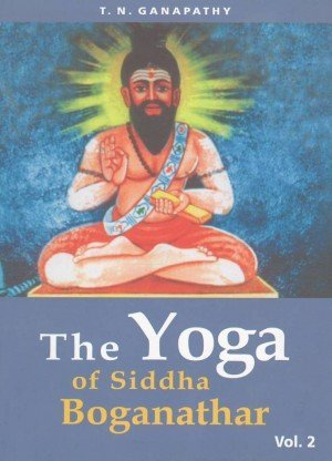 The Yoga of Siddha Boganathar Vol. 2
