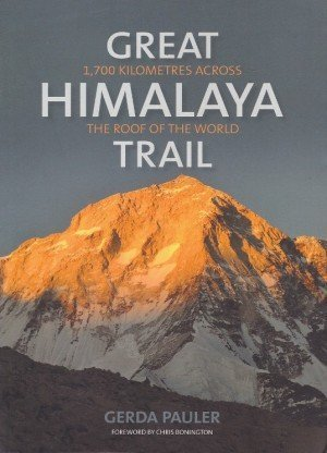 Great Himalaya Trail 1,700 Kilometres Across the Roof of the World