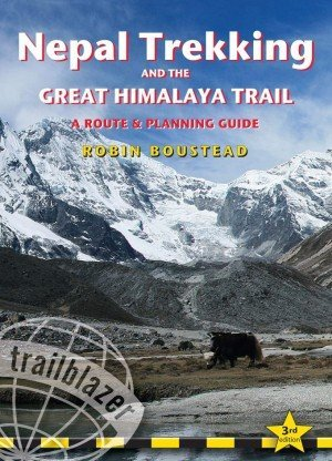 Nepal Trekking And The Great Himalaya Trail A Route and Planning Guide