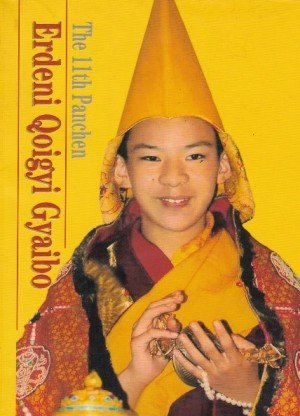 The 11th Panchen Lama :Erdeni Qoigyi Gyaibo