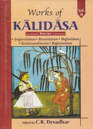 Works of Kalidasa - Vol. II