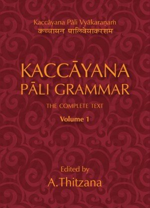 Kaccayana Pali Grammar (2 Volume Set)