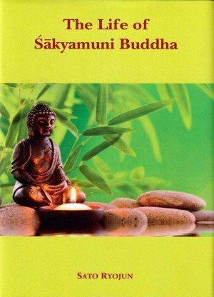 The Life of Sakyamuni Buddha