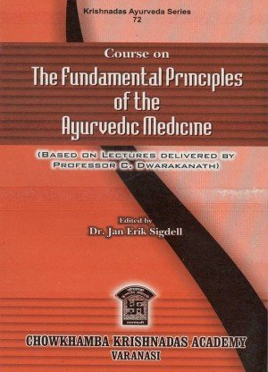 Course On The Fundamental Principles of the Ayurvedic Medicine