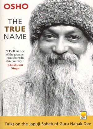 The True Name Talks on the Japuji Saheb of Guru Nanak Dev