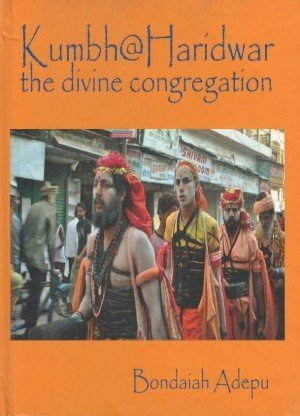 Kumbh at Haridwar: The Divine Congregation