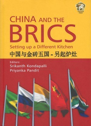 China and the Brics Setting Up a Different Kitchen