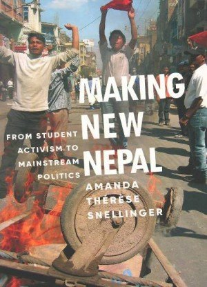 Making New Nepal: From Student Activism to Mainstream Politics