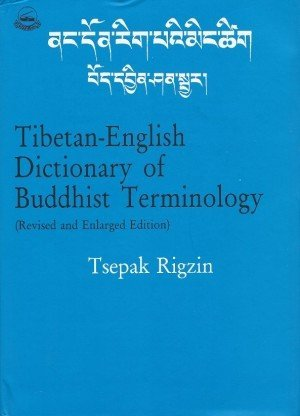 Tibetan English Dictionary of Buddhist Terminology (Revised and Enlarged Edition)