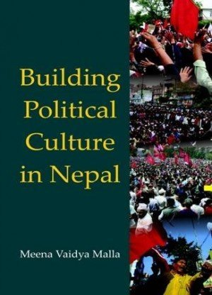 Building Political Culture in Nepal