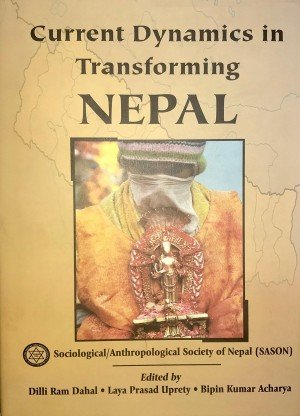 Current Dynamics in Transforming Nepal