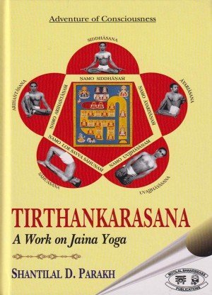 Tirthankarasana: A Work on Jaina Yoga