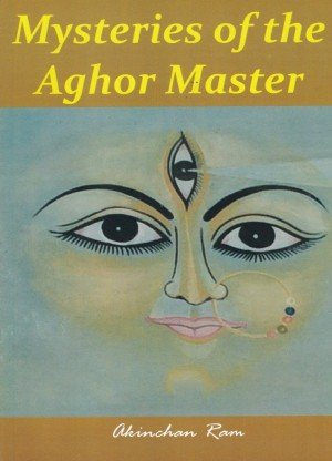 Mysteries of the Aghor Master